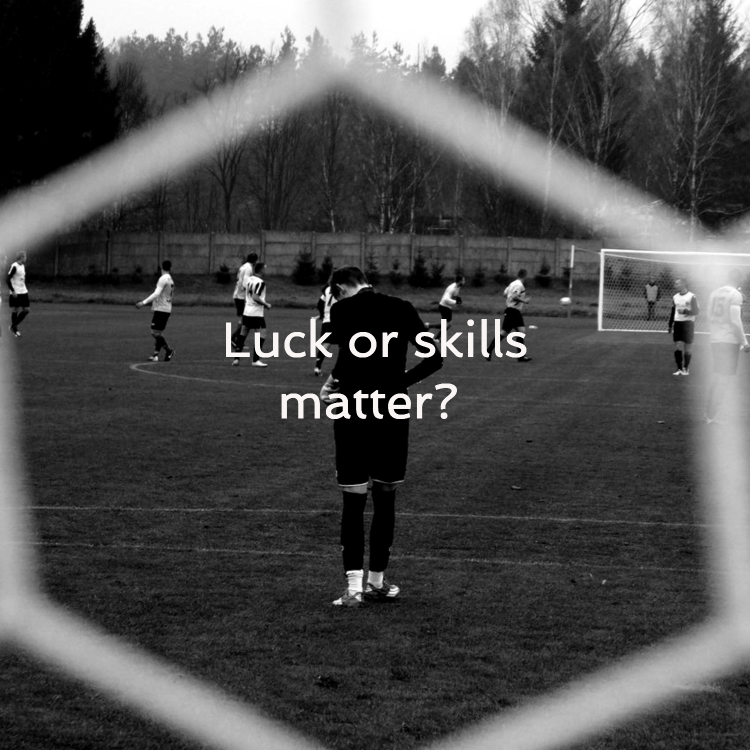 Luck or skills matter more?